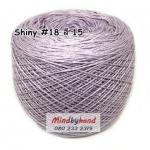 ไหม Shiny #18 รหัสสี 15 สีม่วงอ่อน