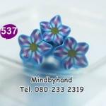 แท่ง Polymer Clay รูปดอกไม้ ลาย 537