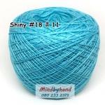 ไหม Shiny #18 รหัสสี 11 สีฟ้า
