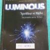 ►หนังสือรุ่นพี่เตรียมอุดม◄ TU 4581 Luminous หนังสือสรุปเนื้อหาสาระการเรียนรู้ วิทยาศาสตร์กายภาพ ชีววิทยา โดยคณะนักเรียนโรงเรียนเตรียมอุดมศึกษา มีสรุปเจาะเนื้อหาวิชาวิทย์กายและวิชาชีววิทยาโดยเฉพาะ มี Tips เทคนิคลัดในการทำข้อสอบแทรกอยู่หลายข้อ มีโจทย์แบบฝึก