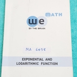 ►We Brain◄ MA 6438 หนังสือกวดวิชา คณิตศาสตร์ ม.5 ฟังก์ชั่นเอกซ์โพเนนเชียล และฟังก์ชั่นลอการึทึม มีสรุปเนื้อหา สูตรสำคัญ ก่อนตะลุยทำโจทย์แบบฝึกหัด มีข้อควรรู้ ข้อควรระวัง เทคนิคลัดเยอะมาก มีจดบ่้าง จดละเอียด โจทย์ Assignment มีเฉลยละเอียดและวิธีทำละเอียด