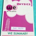 ►We Brain◄ PHY 7233 We Summary The Winner Edition หนังสือกวดวิชาสรุปเนื้อหาฟิสิกส์ม.ปลายทั้งหมดทุกบท รวมทุกสิ่งที่ควรรู้ก่อนสอบไว้ใช้ทบทวน รวบรวมประเด็นสำคัญต่างๆ อาจารย์คัดเลือกสูตรที่สำคัญ เทคนิคลัดต่างๆแล้วนำมาจัดกลุ่ม พร้อมเขียนคำอธิบายไว้อย่างครบถ้วน