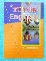 ►The Tutor◄ หนังสือเรียนภาษาอังกฤษ Grammar Basics 1-2-3 สรุปแกรมม่าระดับขั้นเบสิก มีข้อสังเกตในการดูหลักไวยากรณ์ ด้านหลังมีเฉลย หนังสือใหม่เอี่ยม