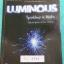 ►หนังสือรุ่นพี่เตรียมอุดม◄ TU 4581 Luminous หนังสือสรุปเนื้อหาสาระการเรียนรู้ วิทยาศาสตร์กายภาพ ชีววิทยา โดยคณะนักเรียนโรงเรียนเตรียมอุดมศึกษา มีสรุปเจาะเนื้อหาวิชาวิทย์กายและวิชาชีววิทยาโดยเฉพาะ มี Tips เทคนิคลัดในการทำข้อสอบแทรกอยู่หลายข้อ มีโจทย์แบบฝึก thumbnail 1