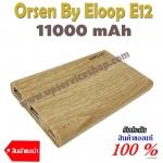 Orsen By Eloop E12 ขนาดความจุ 11000mAh ของแท้ 100% เช็คออนไลน์ได้