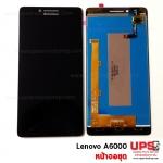 หน้าจอชุด Lenovo A6000 งานแท้