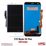 อะไหล่ หน้าจอชุด ZTE Blade S6 Plus