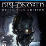 PS4 : Dishonored Definitive Edition [Z3]