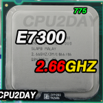 [775] Core 2 Duo E7300 (3M Cache, 2.66 GHz, 1066 MHz FSB)