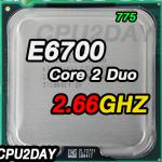[775] Core 2 Duo E6700 (4M Cache, 2.66 GHz, 1066 MHz FSB)