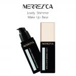 Merrez'Ca Lovely Shimmer Makeup Base