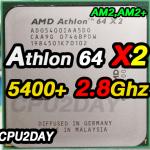 [AM2] Athlon 64 X2 5400+ 2.8Ghz