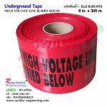 """๊Underground tape เทปฝังใต้ดิน สีแดง Print """"CAUTION HIGH VOLTAGE LINE BURIED BELOW """" กว้าง 15 ซม.(6นิ้ว) ยาว (305 เมตร)"""