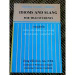 IDIOMS AND SLANG FOR THAI STUDENTS