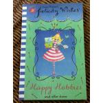 Felicity Wishes Happy Hobbies and other stories