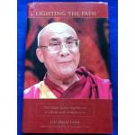 LIGHTING THE PATH The Dalai Lama teaches on wisdom and compassion