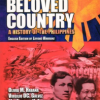 Our Beloved Country: A History of the Philippines