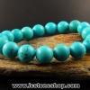 ▽สร้อยข้อมือ เทอร์ควอยส์ (Turquoise) 10mm.