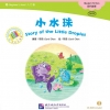 Story of the Little Droplet + CD 中文小书架(入门级)现代故事:小水珠 (含1CD-ROM)(MPR点读版)