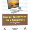 Computer Fundamentals and C Programming for Beginners