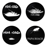 Papa Roach button badge 1.75 inch custom backside 4 type Pinback, Magnet, Mirror or Keychain. Get 4 in package [9]