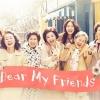 Dear My Friends 4 DVD ลดบิต ซับไทย [โกฮยอนจอง,คิมเฮจา,โอ๊คจิยอง,โกดูชิม]