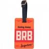 "Luggage Tag รุ่น Cyber Tag ""BRB"""