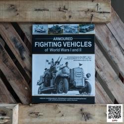 Armoured Fighting Vehicles of World Wars I and II ยานเกราะรบในสงครามโลกครั้งที่ 1 และ 2 (ปกอ่อน)