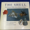 THE SHELL five hundred million year of inspired design by HUGH and MARGUERITE STIX and R.TUCKER ABBOTT ปกแข็ง 396 หน้า ปี 1988