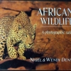 African Wildlife A Photographic Safari by Nigel & Wendy Dennis ปกแข็งหนา 112 หน้า พิมพ์ปี 1999