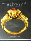 Ancient Jewellry of Myanmar From Prehistory to Pyu Period Terence Tan หนา 300 หน้า