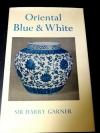 Oriental Blue & White by SIR HARRY GARNER ปกแข็ง 226 หน้า ปี 1979