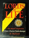 LORDS OF LIFE by His Royal Hightness Prince Chula Chakrabongse of Thailand .hardcopy copyright 1960