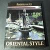 คอลเล็คชั่นเเอนด์เฮ้าส์ ฉบับ Oriental Style ปกแข็ง 244 หน้า พิมพ์ปี 2536