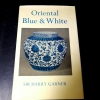 Oriental Blue & White by SIR HARRY GARNER ปกแข็ง 226 หน้า ปี 1979