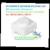 SF1 HUMIDITY SENSOR FILTER CAP