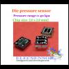 Die pressure sensor 0-40 kpa