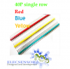 40P single row Yellow, Red, Blue