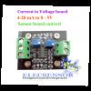 4-20 mA to 0 - 5V convert board