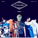 FTISLAND - Vol.5 [I WILL]