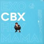 อัลบั้ม [#EXO] : CBX - HEY MAMA! (1st MINI ALBUM) Ver. BAEKHYUN