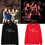 เสื้อแขนยาว (Sweater) BLACKPINK- As If It's Your Last