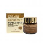Proyou Bright Gold Pearl Cream 60 g ครีมมุก หน้าขาวจากโปรยู เวชสำอางเกาหลี