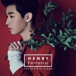 Henry (Super Junior M) - Mini Album Vol.2 [Fantastic]