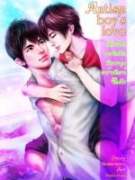 [ตำหนิ] Autism boy 's love By นิยายหมายเลข 9