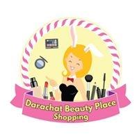 ร้านDarachat Beauty Place Shopping (ดาราฉัตรบิ้วตี้เพลส)