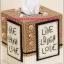 แพทเทิร์นกล่องทิชชูลาย Live Laugh Love thumbnail 1