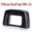 DK-24 Eye Cup For Nikon D5200 D5000 D3000 D3100 ยางรองตานิค่อน thumbnail 1
